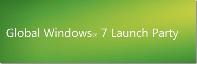 Global Windows 7 Launch Party