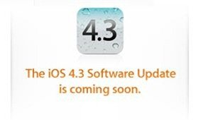 iOS 4.3 to release at 10AM PST Today!