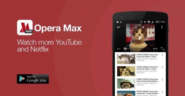 Opera Max YouTube Netflix Data Savings