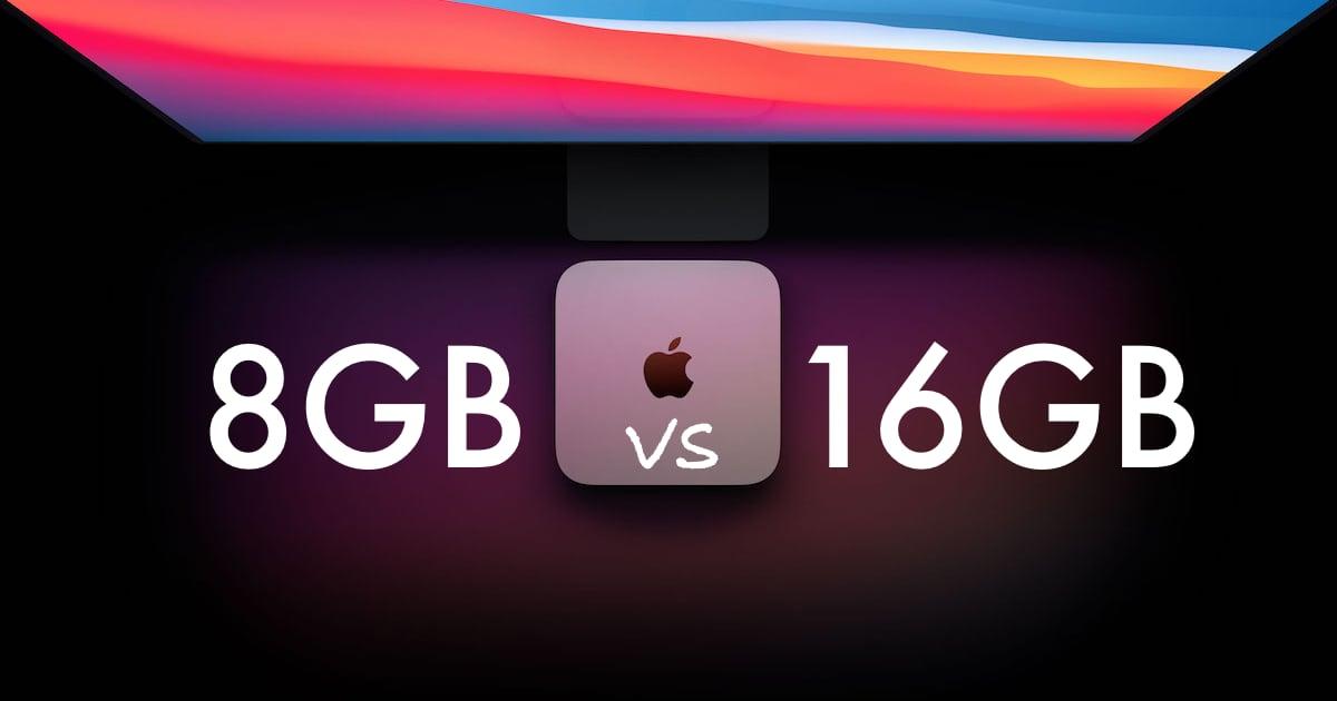 Apple Silicon M1 Mac 8GB vs 16GB