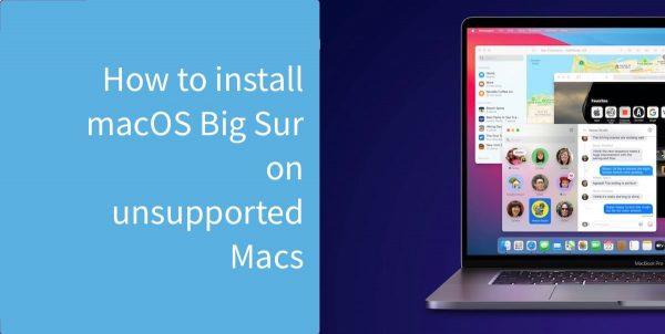 install macOS Big Sur on unsupported Macs