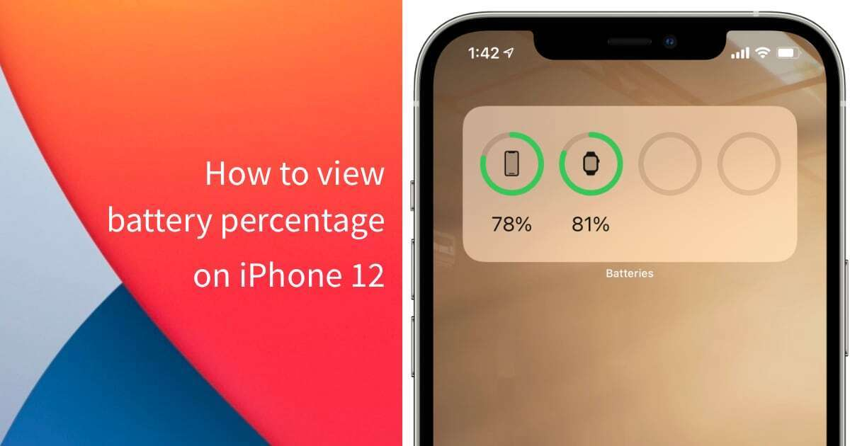view battery percentage on iPhone 12