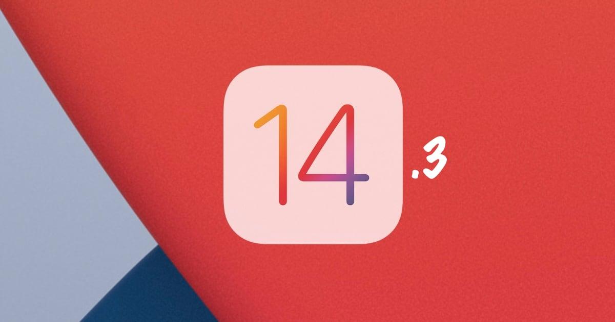 iOS 14.3 and iPadOS 14.3