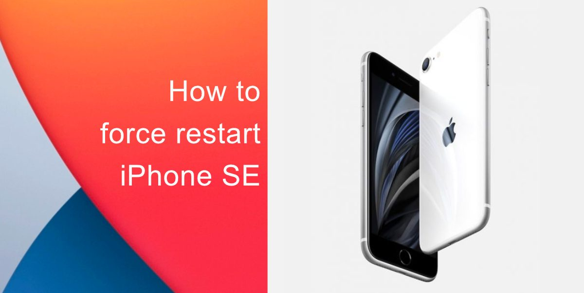 How to force restart iPhone SE