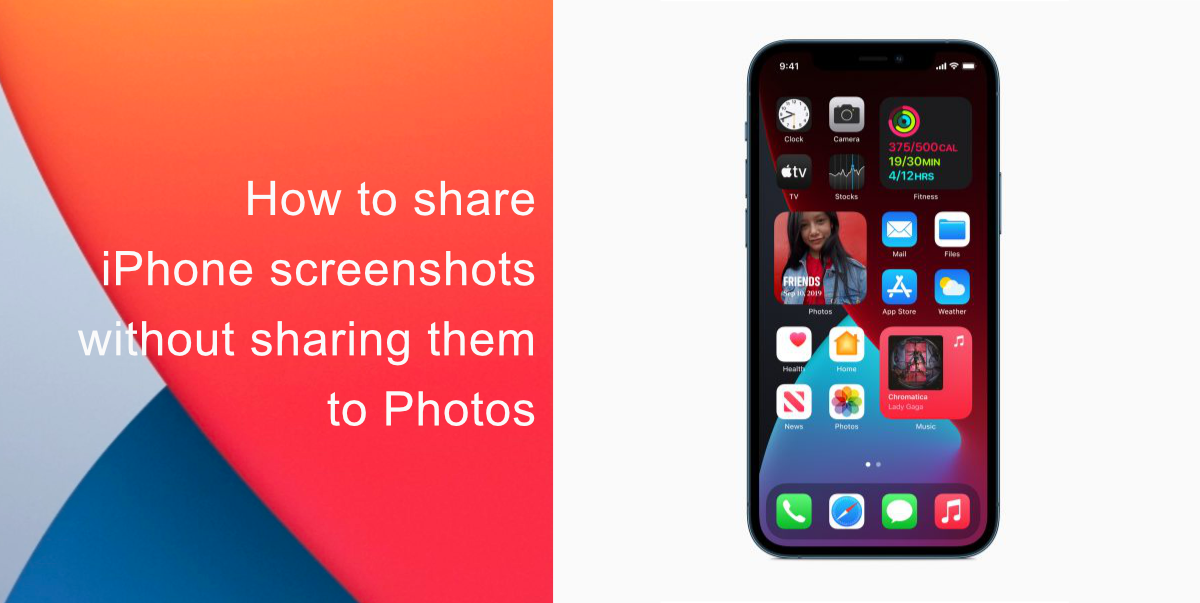 How to share iPhone screenshots without saving them to Photos