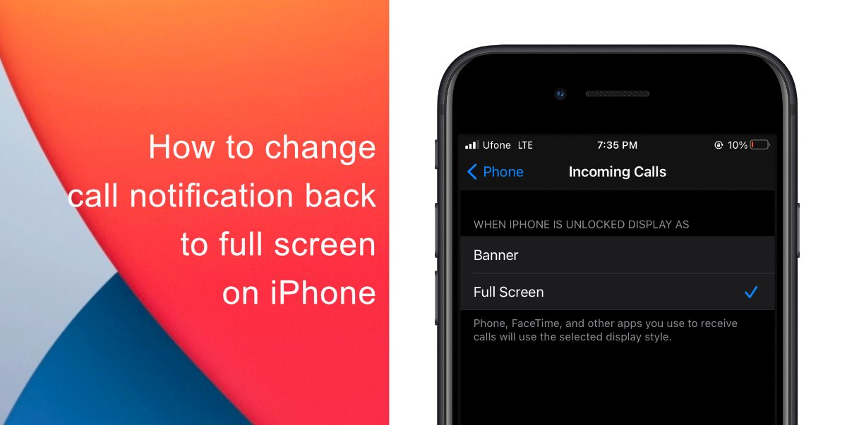 How to change call notification back to full screen on iPhone
