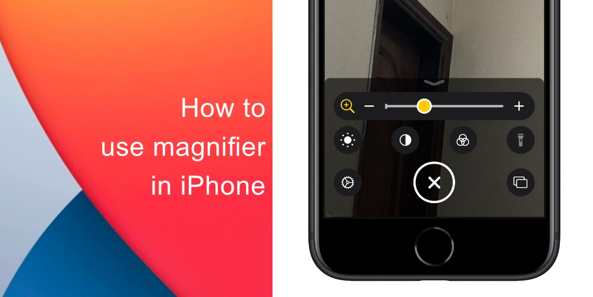 How to use magnifier in iPhone