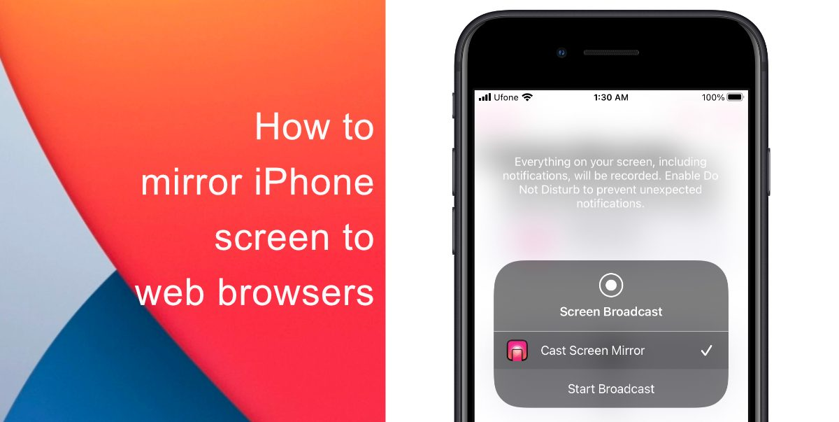 How to mirror iPhone screen to web browsers