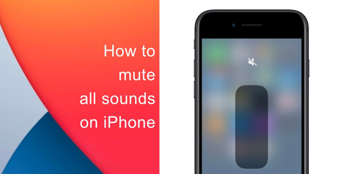 How to mute all sounds on iPhone