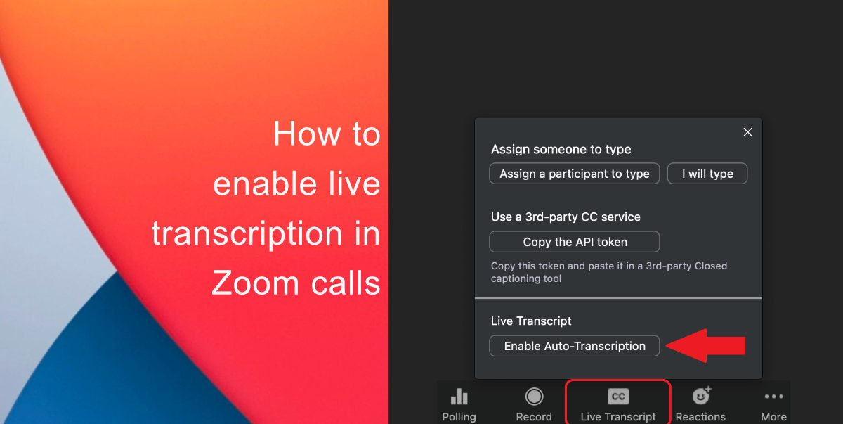 How to enable live transcription in Zoom calls on desktop
