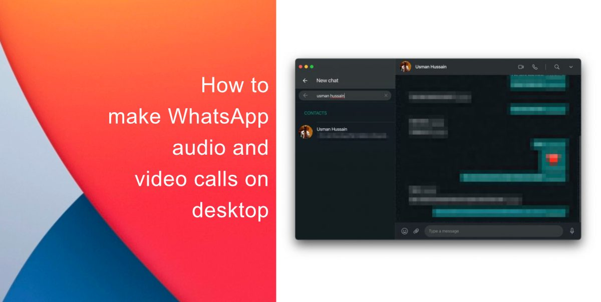 How to make WhatsApp audio and video calls on desktop