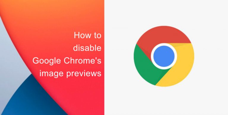 How to disable image previews on Google Chrome