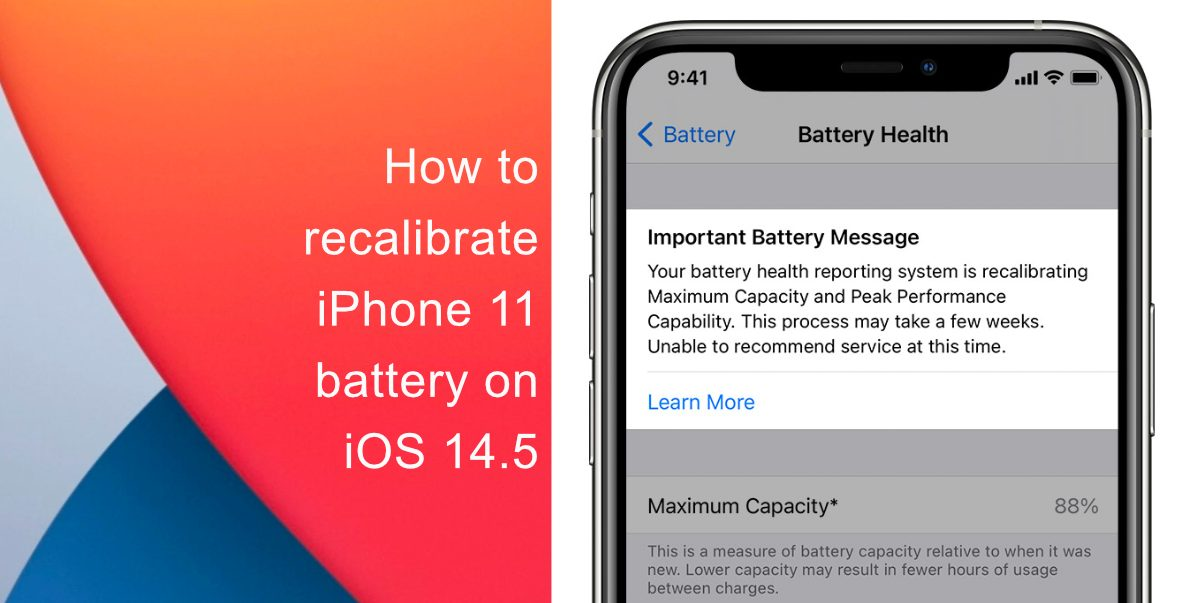 Learn how to recalibrate iPhone 11's battery health reporting system on iOS 14.5