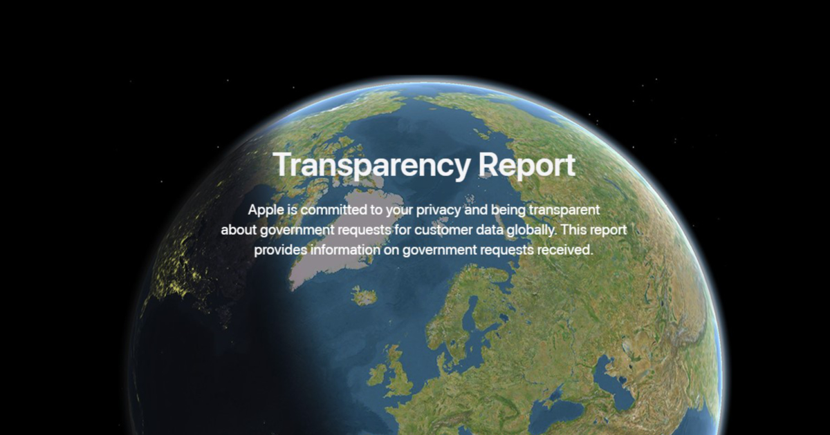 Apple publishes latest Transparency Report, company saw year-over-year decrease in App Store removals and Government requests