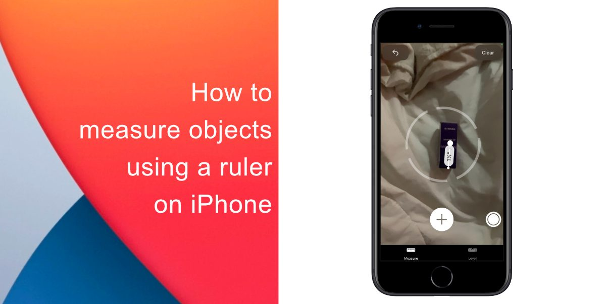 how to measure objects on iPhone