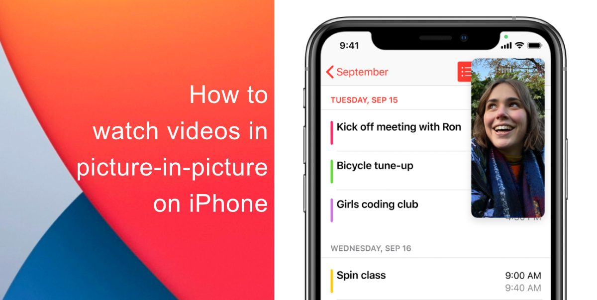How to watch videos in picture-in-picture on iPhone