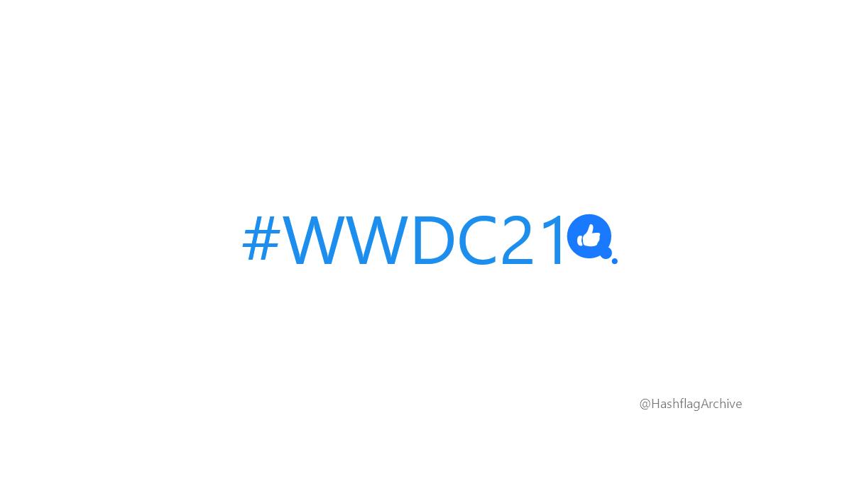 WWDC21- Apple Hashflag