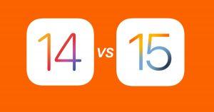 iOS 14 vs iOS 15