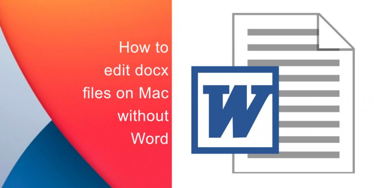 How to edit docx files on Mac without Word