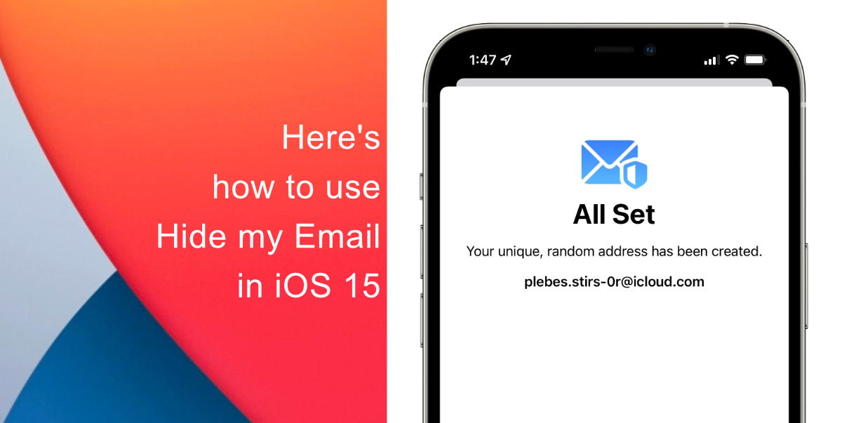Here's how to use Hide my Email in iOS 15