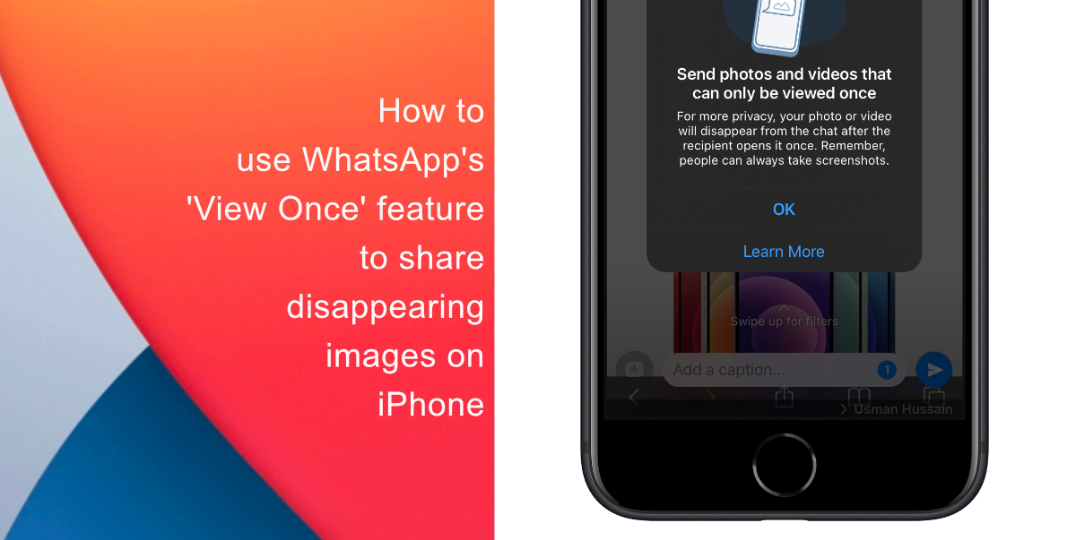 How to use WhatsApp's 'View Once' feature to share disappearing photos on iPhone