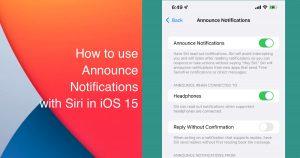 iOS 15 Siri announce notifications
