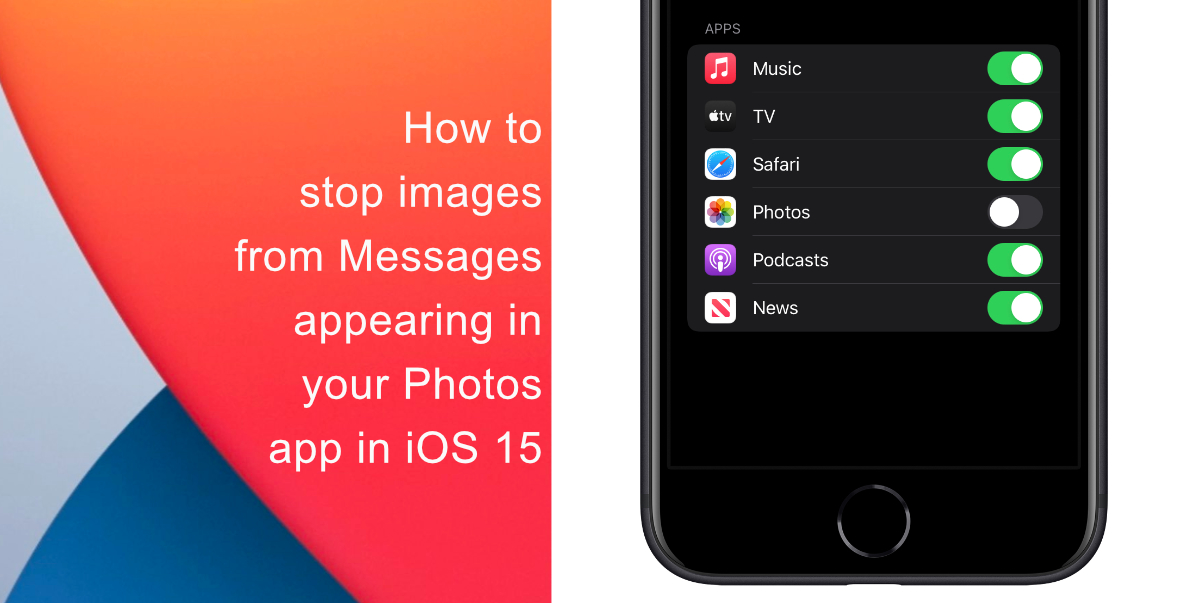 How to stop photos from Messages appearing in Shared with You in iOS 15