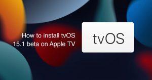 install tvOS 15.1 beta