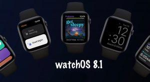 watchOS 8.1