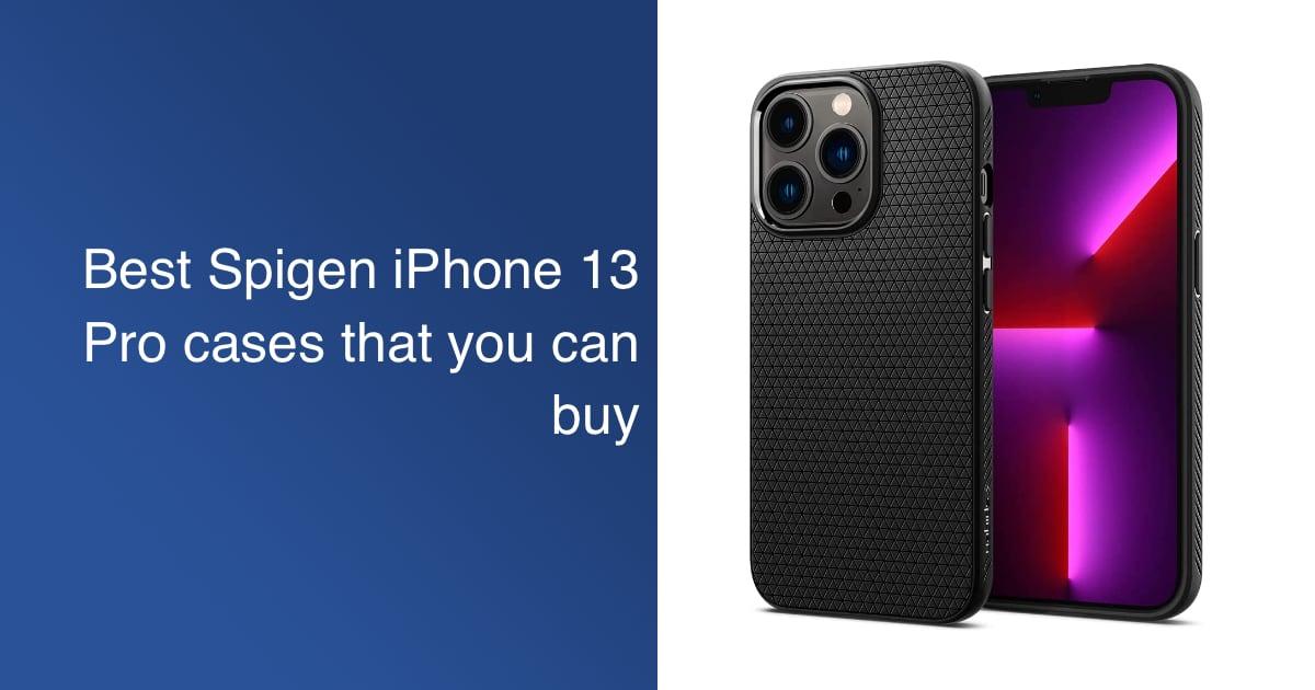 Spigen iPhone 13 Pro cases