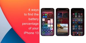 Find the battery percentage of your iPhone 13