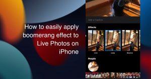 apply boomerang effect to Live Photos 1