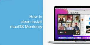 clean install macOS Monterey