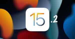 iOS 15.2 iPadOS 15.2