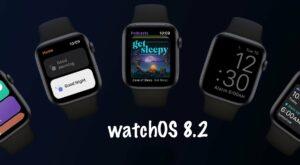 watchOS 8.2